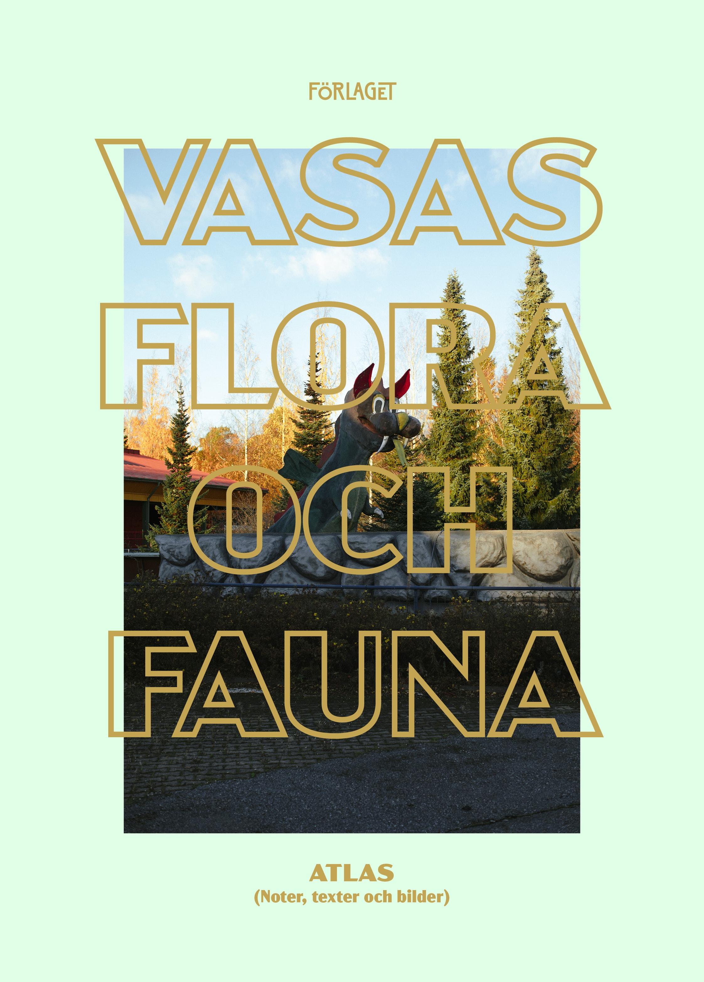 Thomas Ekström – Vasas Flora och Fauna – Atlas